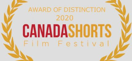 2020 Award of Distinction from the Canada Shorts Film Festival